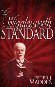 Wigglesworth Standard, The ebook by Peter Madden