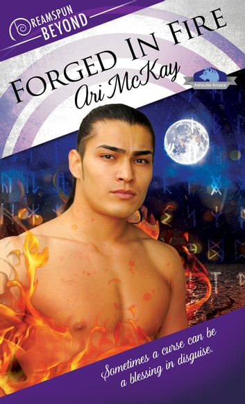 Forged in Fire ebook by Ari McKay