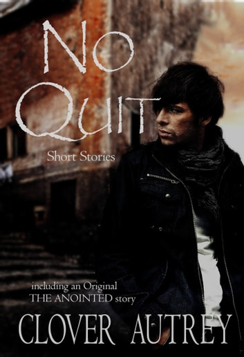 No Quit ebook by Clover Autrey