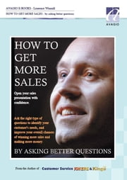 How to get more sales by asking better questions ebook by Winmill, Laurence