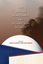 The Nuclear Renaissance and International Security ebook by
