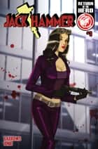 Jack Hammer #3 ebook by Brandon Barrows, Ionic, Des Taylor