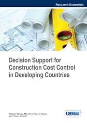 Decision Support for Construction Cost Control in Developing Countries ebook by Chrispin Pettang,Marcelline Blanche Manjia,F. Henry Abanda