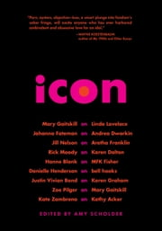 Icon ebook by Amy Scholder,Mary  Gaitskill,Rick  Moody,Justin Vivian Bond,Kate Zambreno