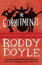 The Commitments ebook by Roddy Doyle