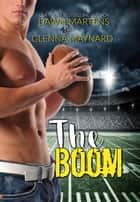 The Boom ebook by Glenna Maynard, Dawn Martens
