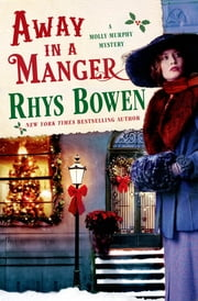 Away in a Manger ebook by Rhys Bowen