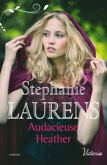 Audacieuse Heather ebook by Stephanie Laurens