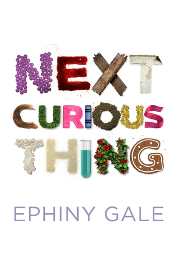 Next Curious Thing ebook by Ephiny Gale