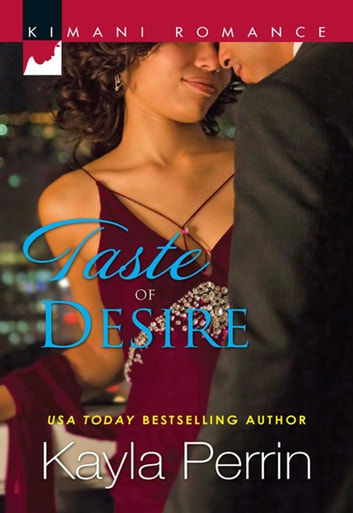 Taste Of Desire ebook by Kayla Perrin