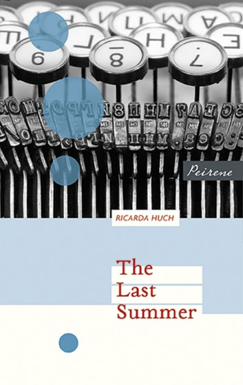 The Last Summer ebook by Ricarda Huch