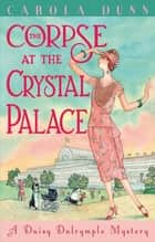 The Corpse at the Crystal Palace ebook by