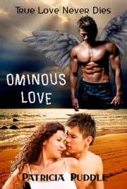 Ominous Love ebook by Patricia Puddle