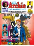 Life With Archie #6 ebook by SCRIPT: Paul Kupperberg ART: Norm Breyfogle, Andrew Pepoy, Janice Chiang,...