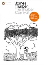 The Thurber Carnival ebook by James Thurber