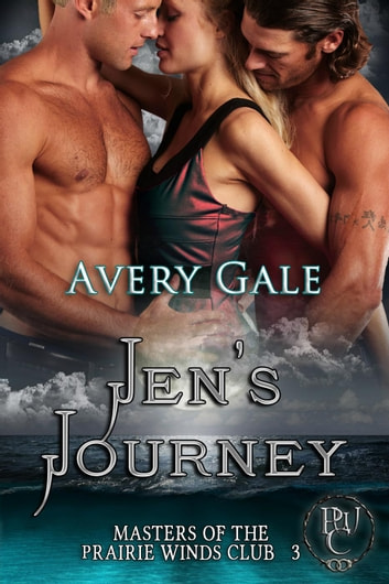Jen's Journey - Masters of the Prairie Winds Club, #3 ebook by Avery Gale