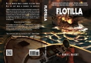 Flotilla - The Pac Fish Series, #1 eBook von Daniel R. Haight
