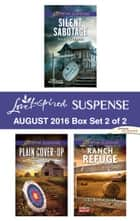 Harlequin Love Inspired Suspense August 2016 - Box Set 2 of 2 - An Anthology 電子書籍 by Susan Sleeman, Alison Stone, Virginia Vaughan