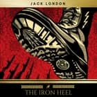 The Iron Heel audiobook by Jack London
