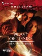 Beast of Desire ebook by Lisa Renee Jones