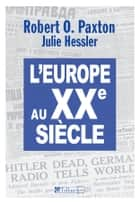 L'Europe Au XXe Siècle ebook by Robert O Paxton, Jean-Louis Crémieux-Brilhac