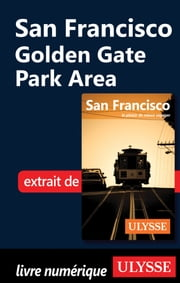 San Francisco : Golden Gate parl area ebook by Alain Legault