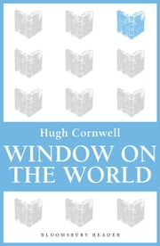 Window on the World ebook by Hugh Cornwell