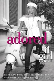 The It Girl #8: Adored ebook by Cecily von Ziegesar