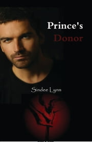Prince's Donor ebook by Sindee Lynn