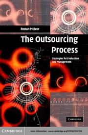 The Outsourcing Process ebook by McIvor, Ronan