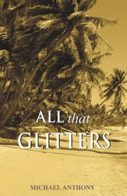 All That Glitters ebook by Michael Anthony