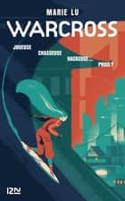 Warcross - tome 01 ebook by Marie LU, Guillaume FOURNIER