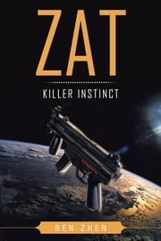 ZAT Killer Instinct ebook by Ben Zhen