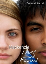 Mackenzie, Lost and Found ebook by Deborah Kerbel