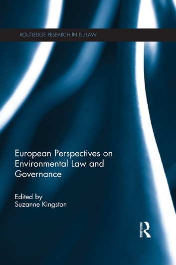 European Perspectives on Environmental Law and Governance ebook by