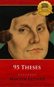 95 Theses ebook by Martin Luther, Wyatt North