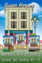 Senoia Cozy Mystery Boxed Set, Books 10-12 ebook by Susan Harper