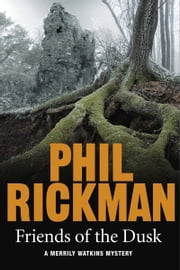 Friends of the Dusk ebook by Phil Rickman