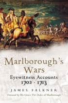 Marlborough's Wars ebook by James Falkner