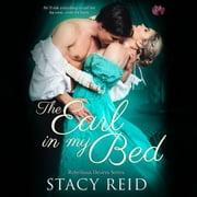 Earl in My Bed, The audiobook by Stacy Reid