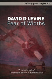 Fear of Widths ebook by David D Levine