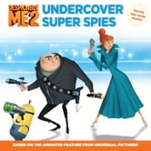 Despicable Me 2: Undercover Super Spies ebook by Kirsten Mayer