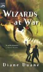 Wizards at War ebook by Diane Duane