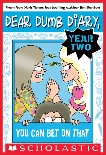 Dear Dumb Diary Year Two #5: You Can Bet on That ebook by Jim Benton