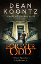 Forever Odd ebook by Dean Koontz
