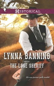 The Lone Sheriff ebook by Lynna Banning