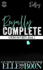 Royally Complete - Ridley - Demon Security ebook by Elle Boon