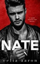 Nate ebook by Celia Aaron