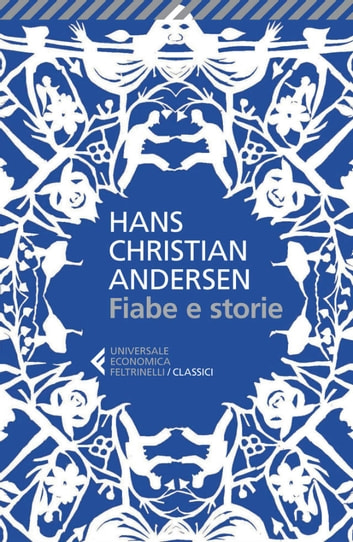 Fiabe e storie ebook by Hans Christian Andersen,Bruno Berni