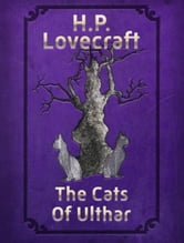 The Cats Of Ulthar ebook by H.P. Lovecraft